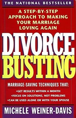 Divorce Busting by Michele Weiner-Davis