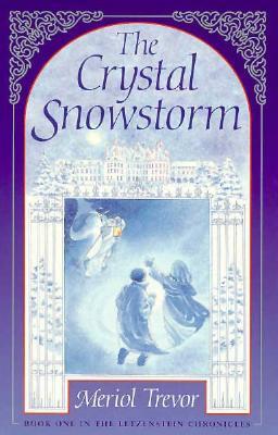 The Crystal Snowstorm by Meriol Trevor