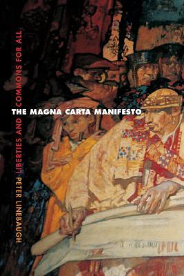 The Magna Carta Manifesto by Peter Linebaugh