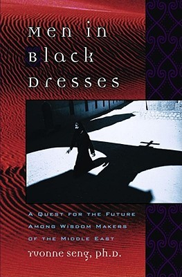 Men in Black Dresses: A Quest for the Future Among Wisdom-Makers of the Middle East