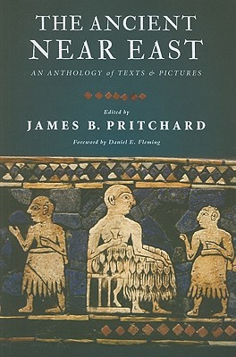 the-ancient-near-east-an-anthology-of-texts-and-pictures