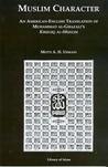 Muslim Character by محمد الغزالي