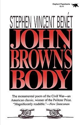 John Brown's Body by Stephen Vincent Benét