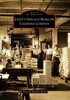 Joliet's Gerlach Barklow Calendar Company (Images of America: Illinois)