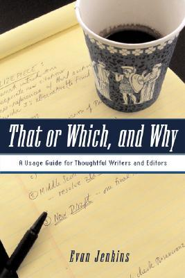 That or Which, and Why by Evan Jenkins