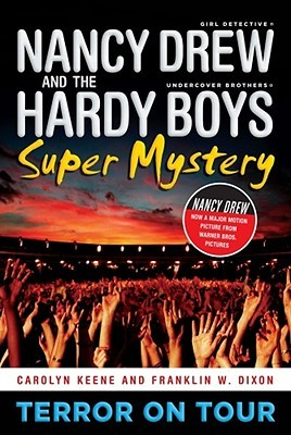 Terror on Tour (Nancy Drew: Girl Detective and the Hardy Boys: Undercover Brothers Super Mystery, #1)