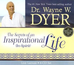 The Secrets of an Inspirational (In-Spirit) Life