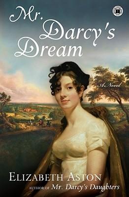 Mr. Darcy's Dream by Elizabeth Aston