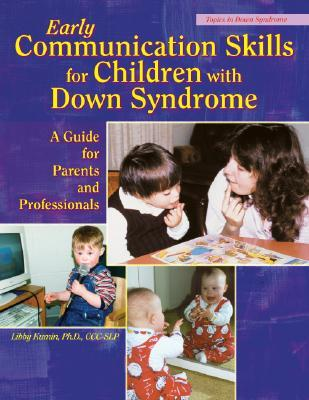 early-communication-skills-for-children-with-down-syndrome-a-guide-for-parents-and-professionals