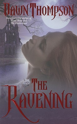The Ravening by Dawn Thompson