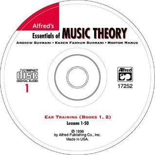 Essentials of Music Theory: Ear Training CD 1 (for Books 1 & 2): Ear Training CD 1 (for Books 1 & 2) (Essentials of Music Theory)