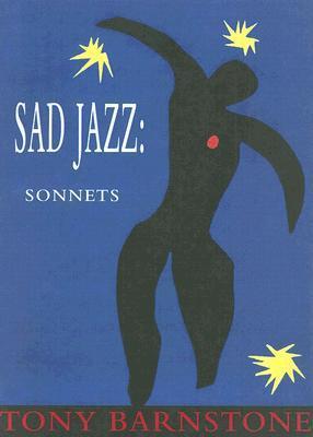 Sad Jazz: Sonnets