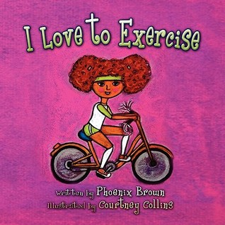 I Love to Exercise