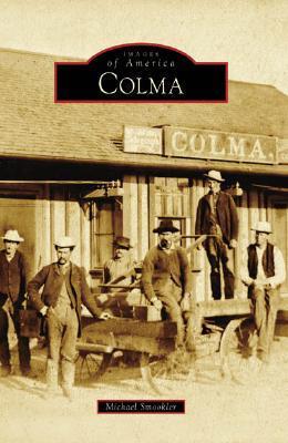 Colma (Images of America: California)