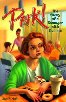 Perk! by Liza F. Hall