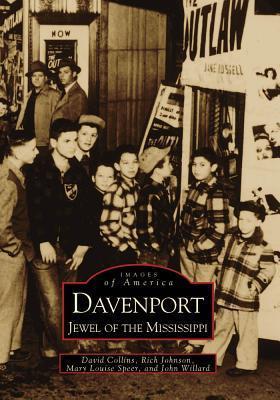 Davenport: Jewel of the Mississippi