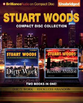 Dirty Work / Reckless Abandon by Stuart Woods