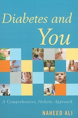 Diabetes and You by Naheed Ali
