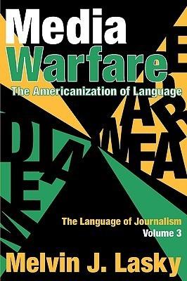Media Warfare: The Americanization of Language