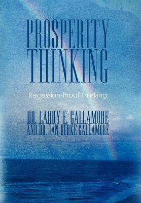 Prosperity Thinking: Recession-Proof Thinking