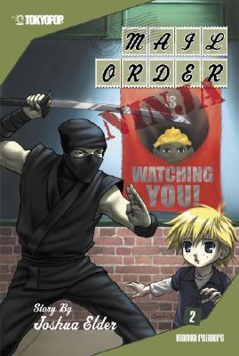 Mail Order Ninja Volume 2 by Joshua Elder