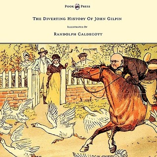 The Diverting History of John Gilpin by Randolph Caldecott