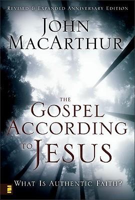 The Gospel According to Jesus by John F. MacArthur Jr.