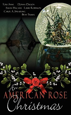 An American Rose Christmas by Tori Anne