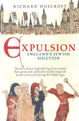 Expulsion: England's Jewish Solution