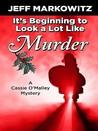 It's Beginning to Look a Lot Like Murder by Jeff Markowitz