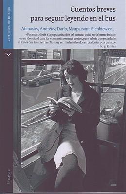 Cuentos breves para seguir leyendo en el bus