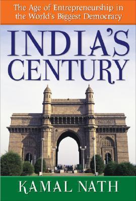 India's Century by Kamal Nath