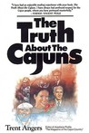The Truth about the Cajuns