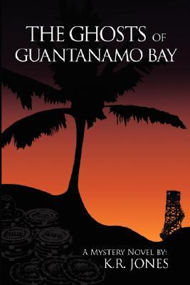 The Ghosts of Guantanamo Bay