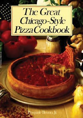 The Great Chicago-Style Pizza Cookbook the Great Chicago-Style Pizza Cookbook Descargue el e-book joomla pdf