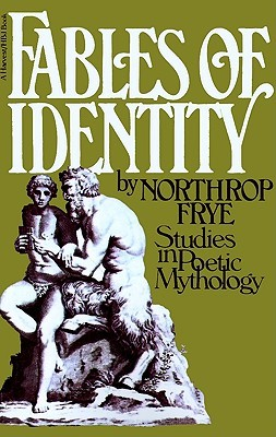 fables-of-identity-studies-in-poetic-mythology