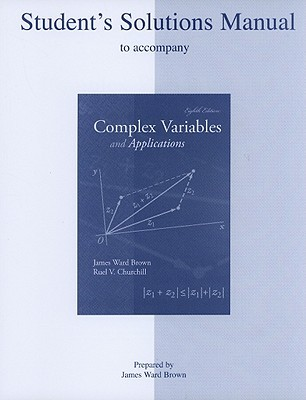 Complex Variables and Applications: Student's Solutions Manual