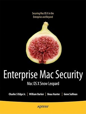 Foundations of Mac OS X Snow Leopard Security