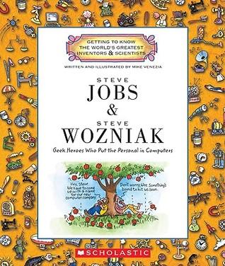 Steve Jobs & Steve Wozniak: Geek Heroes Who Put the Personal in Computers