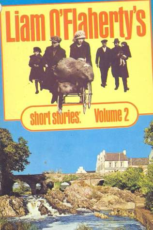 Liam O'Flaherty's Short Stories: Volume 2