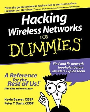 Hacking Wireless for Dummies by Kevin Beaver