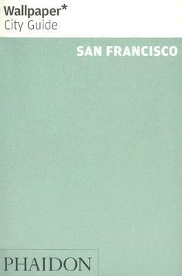 Wallpaper* city guide san francisco | travel | phaidon store.