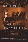 The World of Parmenides by Karl Popper