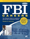 FBI Careers: The Ultimate Guide to Landing a Job as One of America's Finest