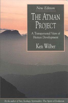 The Atman Project by Ken Wilber