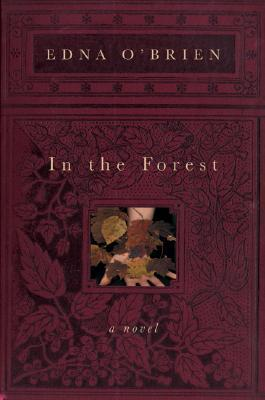 In the Forest by Edna O'Brien