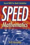 Speed Mathematics: Secret Skills for Quick Calculation