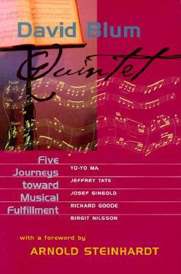 Quintet: Five Journeys Toward Musical Fulfillment