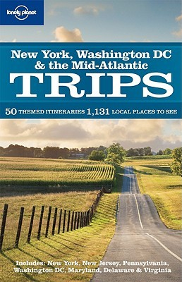 New York Washington DC & the Mid-Atlantic Trips by Lonely Planet