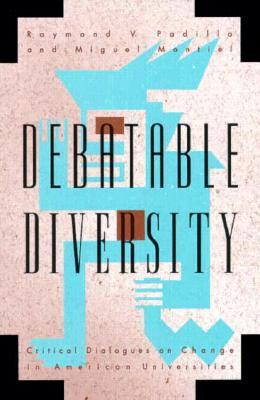 debatable-diversity-critical-dialogues-on-change-in-american-universities